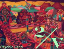 Psychic land – 2veinte