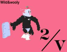 Wild & Wooly – 2Veinte