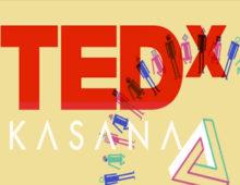 TEDx – Kasana
